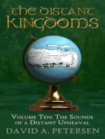 The Distant Kingdoms Volume Ten