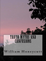Truth, Myths, and Confusions