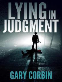 Lying in Judgment: Lying Injustice Thrillers, #1