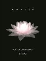 Vortex Cosmology: Awaken