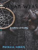 Dream Webs
