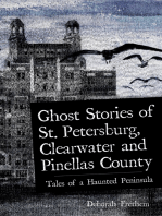 Ghost Stories of St. Petersburg, Clearwater and Pinellas County