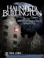 Haunted Burlington