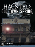Haunted Old Town Spring