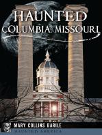 Haunted Columbia, Missouri