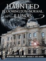 Haunted Bloomington-Normal, Illinois