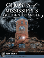 Ghosts of Mississippi's Golden Triangle