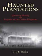 Haunted Plantations