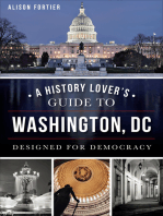 A History Lover's Guide to Washington, DC: Designed for Democracy