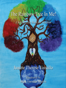 The Rainbow Tree in Me! A Self-Healing Book for Children