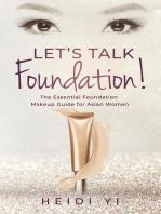 Let's Talk Foundation!