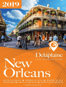 New Orleans - The Delaplaine 2019 Long Weekend Guide: Long Weekend Guides