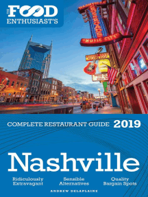 Nashville - 2019 - The Food Enthusiast's Complete Restaurant Guide: The Food Enthusiast's Complete Restaurant Guide