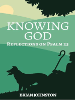Knowing God - Reflections on Psalm 23