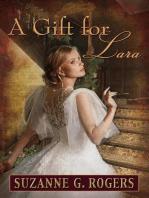 A Gift for Lara