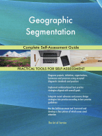 Geographic Segmentation Complete Self-Assessment Guide