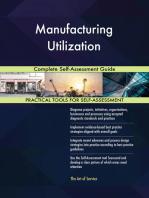 Manufacturing Utilization Complete Self-Assessment Guide