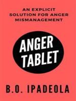 Anger Tablet