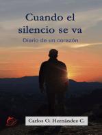 Cuando el silencio se va