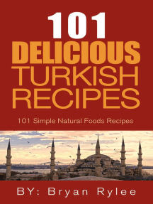 The Spirit of Turkey - 101 Simple and Delicious Turkish Recipes for the Entire Family: Good Food Cookbook
