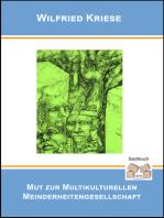 Mut zur Multikulturellen Minderheitengesellschaft