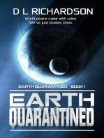 Earth Quarantined (Earth Quarantined Book 1)