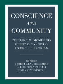Conscience and Community: Sterling M. McMurrin, Obert C. Tanner, and Lowell L. Bennion