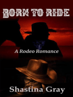 Born to Ride (A Rodeo Romance)