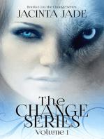The Change Series Volume 1