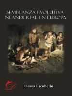 Semblanza evolutiva neandertal en Europa