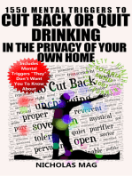 1550 Mental Triggers to Cut Back or Quit Drinking in the Privacy of Your Own Home