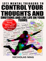 1371 Mental Triggers to Control Your Thoughts and Emotions and Live Life on Your Terms
