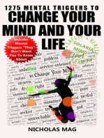 1275 Mental Triggers to Change Your Mind and Your Life