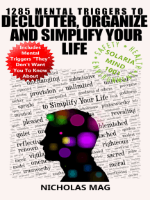 1285 Mental Triggers to Declutter, Organize, and Simplify Your Life