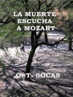 La muerte escucha a Mozart