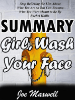 Summary Of Girl, Wash Your Face