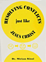 Resolving Conflicts just like Jesus Christ