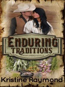 Enduring Traditions (A Hidden Springs Novella): Hidden Springs, #9