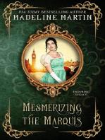 Mesmerizing the Marquis