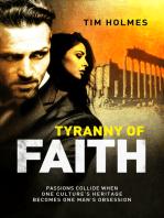 Tyranny Of Faith