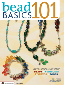 Bead Basics 101: All You Need To Know About Beads, Stringing, Findings, Tools