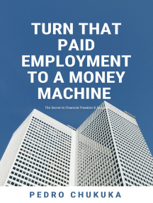 Turn that Paid Employment to a Money Machine