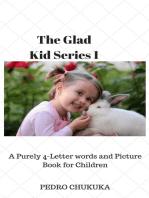 The Glad Kid 1