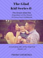 The Glad Kid 6