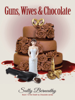 Guns, Wives and Chocolate