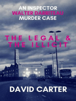The Legal & the Illicit