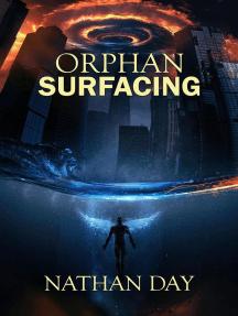 Orphan: Surfacing: Orphan, #1