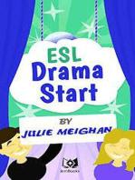 Esl Drama Start