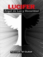 Lucifer, ángel de luz y oscuridad.