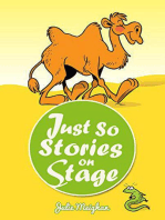 Just So Stories on Stage